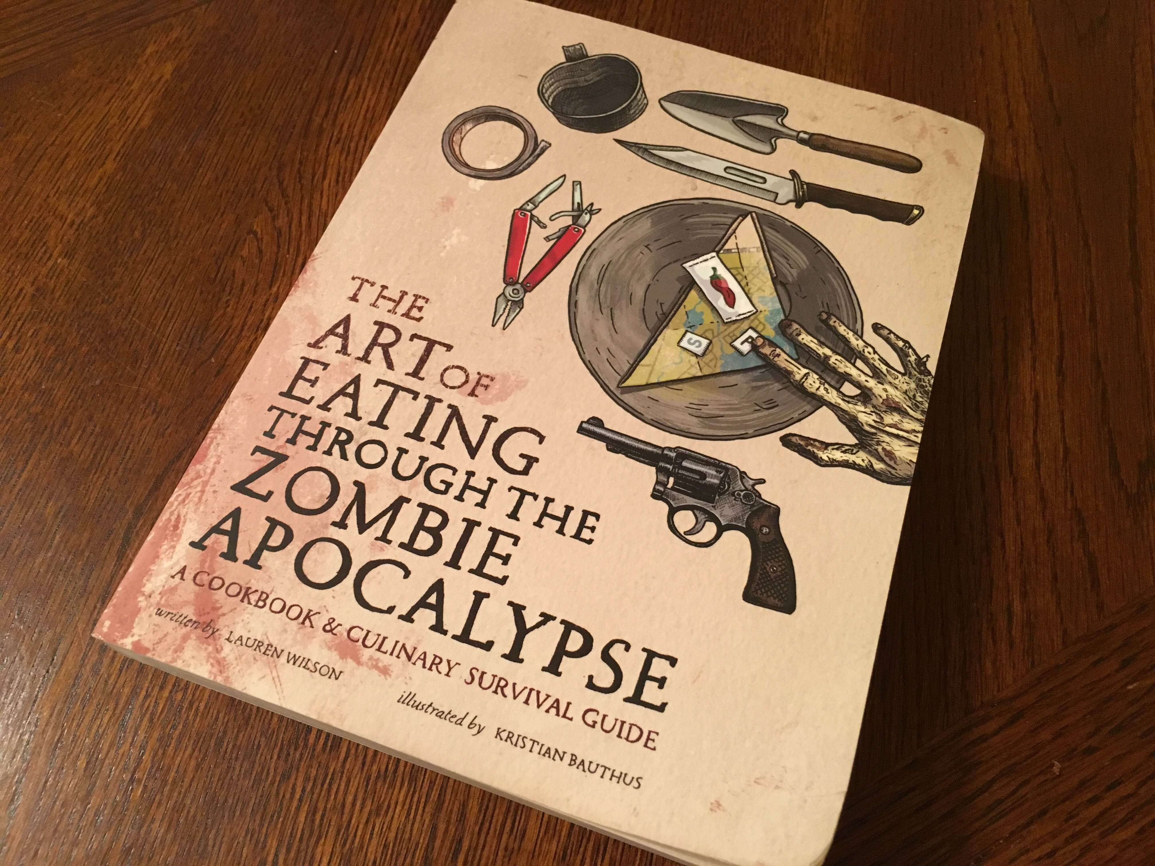 The Art of Eating through the Zombie Apocalypse [Book Review]
