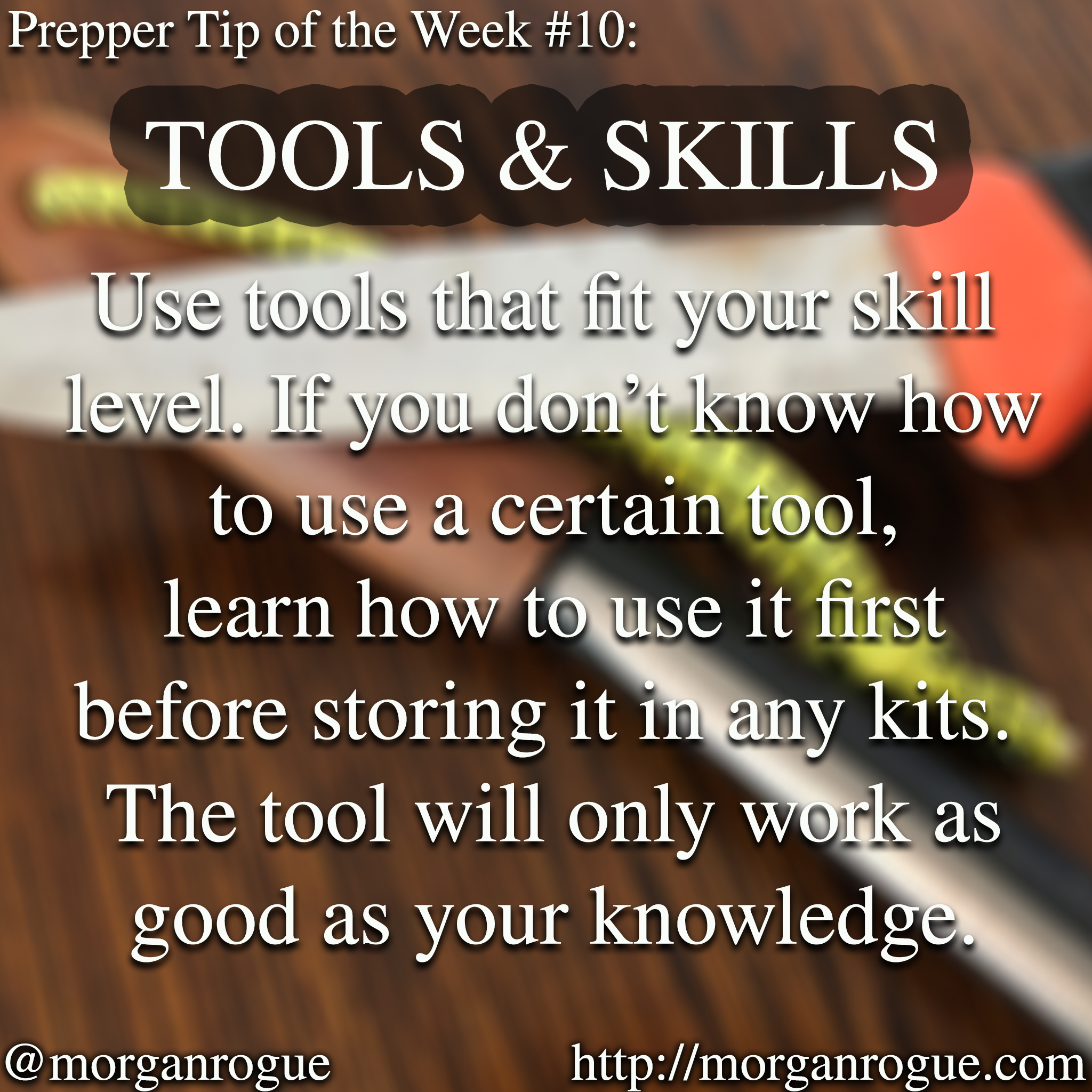 Prepping Tip of the Week 12/15/17 – Tools That Fit Your Skill Level