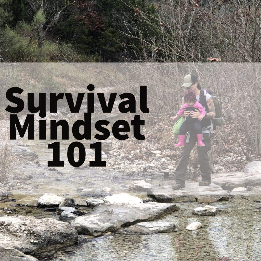 survival mindset 101