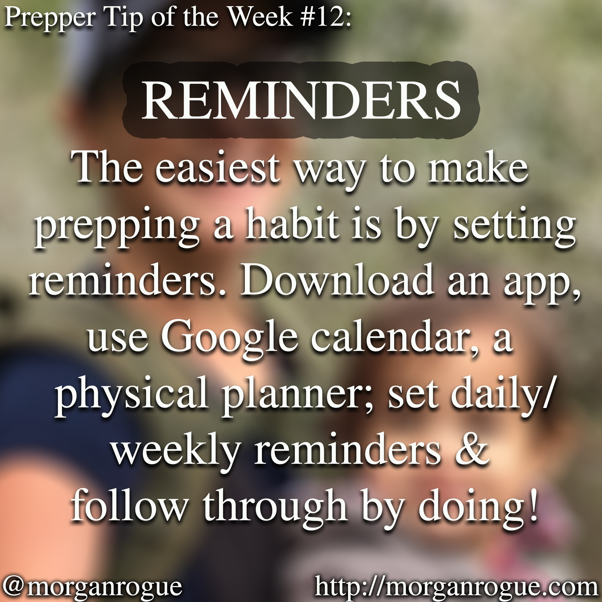 Prepping Tip of the Week 1/5/18 – Setting Reminders to Get Prepared