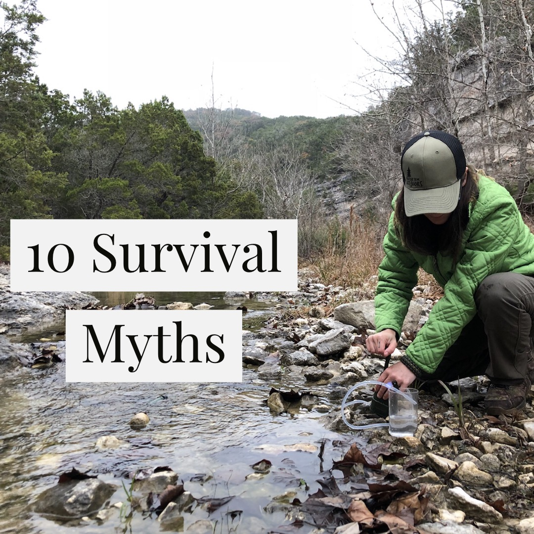 Stop Listening to These 10 Survival Myths
