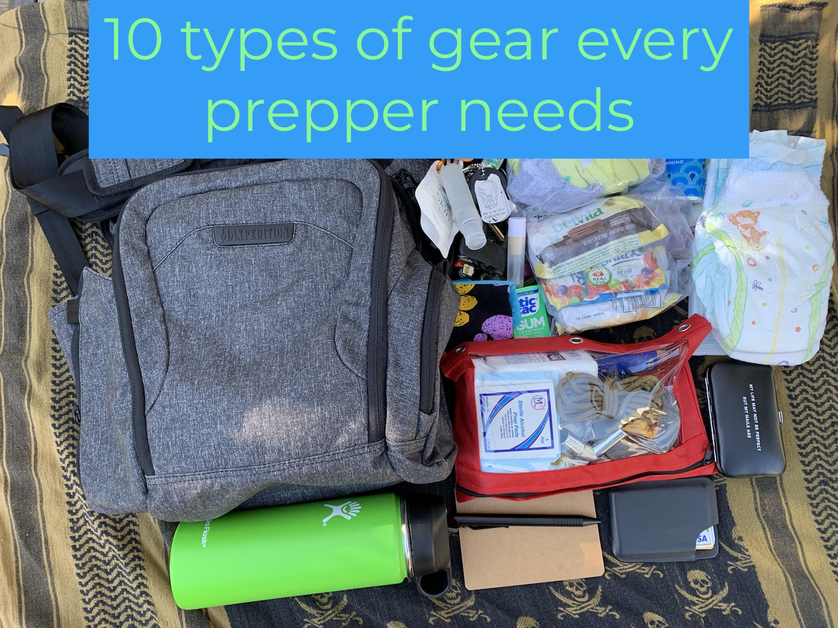 10 Types of Gear Every Prepper Needs