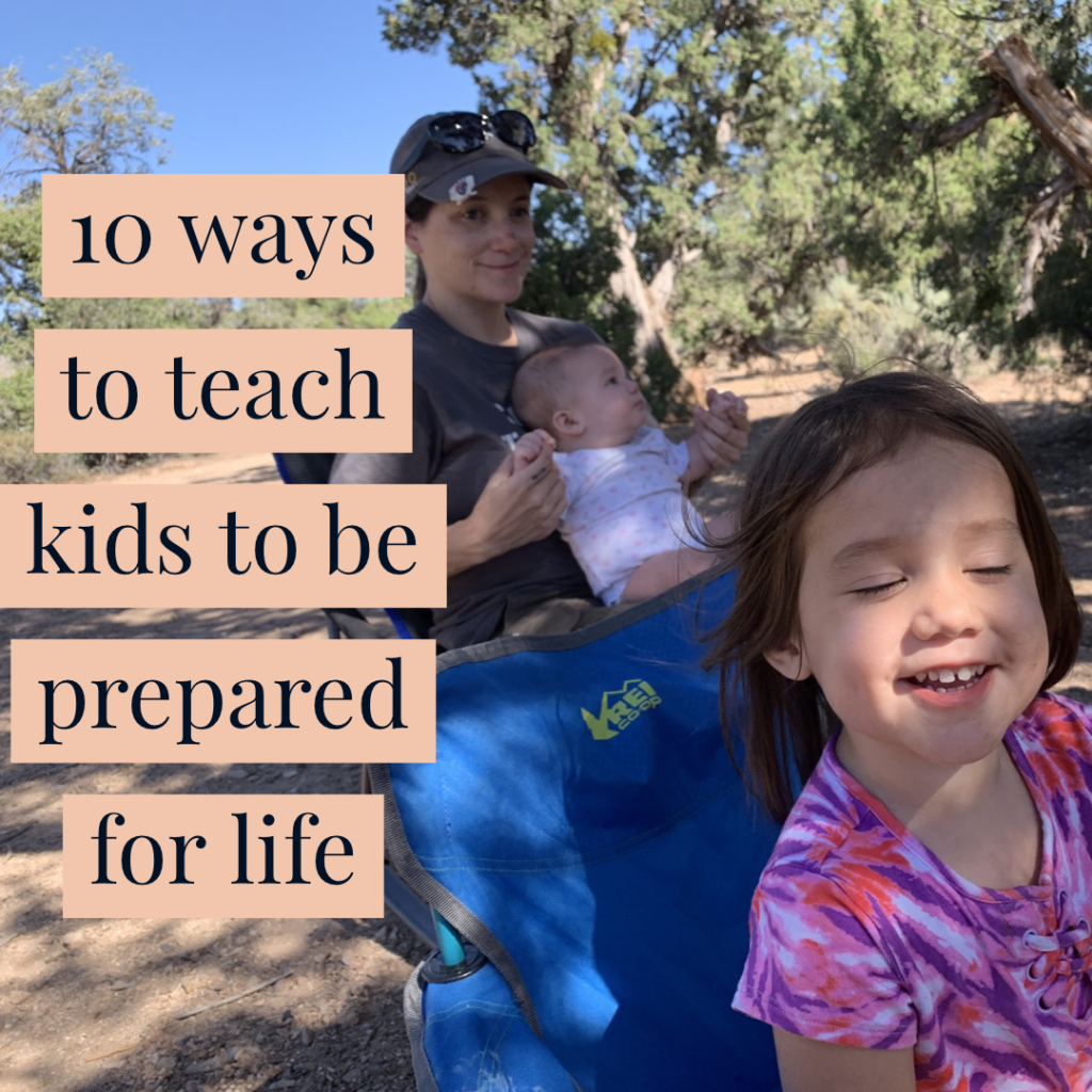 teach kids to be prepared for life