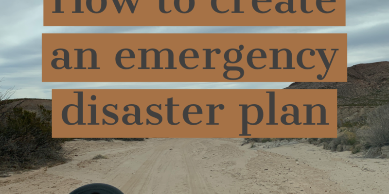 how to make an emergency disaster plan
