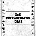 365 Preparedness Ideas